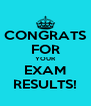 CONGRATS FOR YOUR EXAM RESULTS! - Personalised Poster A4 size