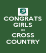 CONGRATS GIRLS IN CROSS COUNTRY - Personalised Poster A4 size