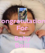 Congratulations For The Baby Boi!! - Personalised Poster A4 size