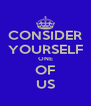 CONSIDER YOURSELF ONE OF US - Personalised Poster A4 size