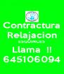 Contractura Relajacion ESGUINCES Llama  !! 645106094 - Personalised Poster A4 size