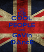 COOL PEOPLE LIKE GaVIn DAncE - Personalised Poster A4 size