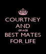 COURTNEY AND GRACE BEST MATES FOR LIFE - Personalised Poster A4 size