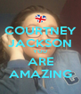 COURTNEY JACKSON YOU ARE AMAZING - Personalised Poster A4 size