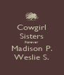 Cowgirl Sisters Forever Madison P. Weslie S. - Personalised Poster A4 size