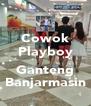 Cowok Playboy  Ganteng Banjarmasin - Personalised Poster A4 size