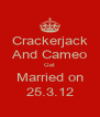Crackerjack And Cameo Get Married on 25.3.12 - Personalised Poster A4 size