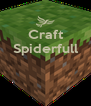Craft Spiderfull    - Personalised Poster A4 size