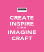 CREATE INSPIRE CTMH IMAGINE CRAFT - Personalised Poster A4 size
