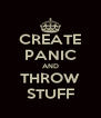CREATE PANIC AND THROW STUFF - Personalised Poster A4 size
