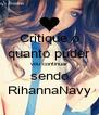 Critique o quanto puder vou continuar sendo RihannaNavy - Personalised Poster A4 size