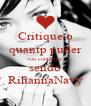 Critique o quantp puder vou continuar sendo RihannaNavy - Personalised Poster A4 size