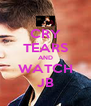 CRY TEARS AND WATCH JB - Personalised Poster A4 size