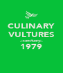 CULINARY VULTURES .:sanctuary:. 1979  - Personalised Poster A4 size