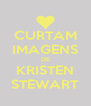 CURTAM IMAGENS DE KRISTEN STEWART - Personalised Poster A4 size