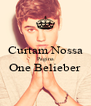Curtam Nossa Pagina One Belieber  - Personalised Poster A4 size