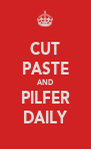 CUT PASTE AND PILFER DAILY - Personalised Poster A4 size