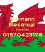 Cwmann Electrical  Supplies 01570423178  - Personalised Poster A4 size