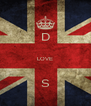D  LOVE  S - Personalised Poster A4 size