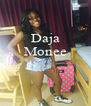 Daja Monee    - Personalised Poster A4 size