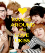 DANCE  AROUND AND LOVE  UKISS - Personalised Poster A4 size