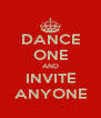 DANCE ONE AND INVITE ANYONE - Personalised Poster A4 size