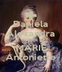 Daniela Alexandra Ramos MARIE Antoniette - Personalised Poster A4 size