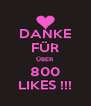 DANKE FÜR ÜBER 800 LIKES !!! - Personalised Poster A4 size