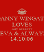 DANNY WINGATE LOVES AMY BERRETT 4EVA & ALWAYZ 14.10.06 - Personalised Poster A4 size