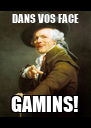 DANS VOS FACE GAMINS! - Personalised Poster A4 size