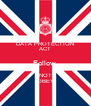 DATA PROTECTION ACT Follow  NOT OBEY - Personalised Poster A4 size