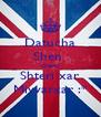 Datucha Shen  Chemi Shteri xar Miyvarxar :* - Personalised Poster A4 size