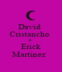 David  Cristancho  &  Erick Martinez   - Personalised Poster A4 size