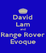 David Lam and Range Rover Evoque - Personalised Poster A4 size