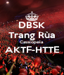 DBSK Trang Rùa Cassiopeia AKTF-HTTE  - Personalised Poster A4 size