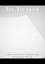 Dear Homework, I don't like you, so I'm not doing you...sorry? That is what you should say - Personalised Poster A4 size