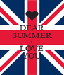 DEAR SUMMER I LOVE YOU - Personalised Poster A4 size