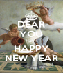 DEAR YOU Hey!! HAPPY NEW YEAR - Personalised Poster A4 size