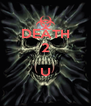 DEATH 2  U  - Personalised Poster A4 size