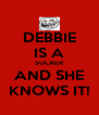 DEBBIE IS A SUCKER AND SHE KNOWS IT! - Personalised Poster A4 size
