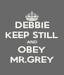 DEBBIE KEEP STILL AND OBEY MR.GREY - Personalised Poster A4 size