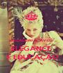 DECADENCE AVEC  ELEGANCE  E EDUCAÇÃO - Personalised Poster A4 size