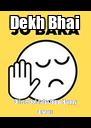 Dekh Bhai Dil se bol raha hun...Happy Diwali - Personalised Poster A4 size