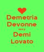 Demetria Devonne sexy Demi Lovato - Personalised Poster A4 size