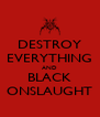 DESTROY EVERYTHING AND BLACK ONSLAUGHT - Personalised Poster A4 size