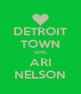 DETROIT TOWN GIRL ARI NELSON - Personalised Poster A4 size