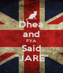 """Dhea and FYA Said """"JARE"""" - Personalised Poster A4 size"""