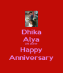 Dhika Alya 20 June Happy Anniversary - Personalised Poster A4 size