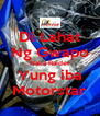 Di Lahat Ng Gwapo Naka-Raider Yung iba Motorstar - Personalised Poster A4 size
