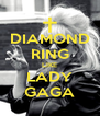 DIAMOND RING LIKE LADY GAGA - Personalised Poster A4 size